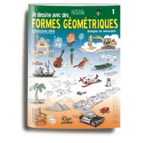 Livre 1 (Je dessine avec des formes géométriques)
