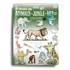 """Couverture du livre """"Je dessine des animaux de la jungle de la mer et plus encore;"""