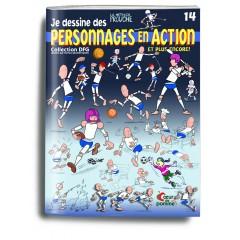 """Couverture du livre """"Je dessine des personnages en action et plus encore !;"""